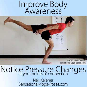body awareness tips, improve body awareness by feeling pressure at connection points, warrior 3 yoga pose with standing knee bent