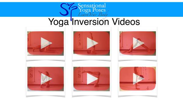 Yoga pose inversion videos. Neil Keleher. Sensational Yoga Poses.